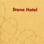 STONE HOTEL by Raegan Butcher