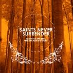 saintsneversurrender_hopeforthebest