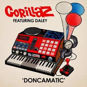 "Gorillaz with Daley Doncama1 Gorillaz Debut Video for ""Doncamatic (All Played Out)"""