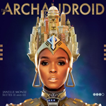 janelle monae the archandroid Verbicides Top 50 Albums of 2010