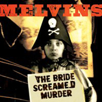 melvins the bride screamed murder Verbicides Top 50 Albums of 2010
