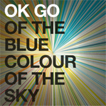 ok go of the blue colour of the sky Verbicides Top 50 Albums of 2010