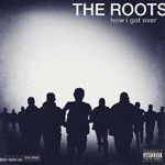 the roots how i got over Verbicides Top 50 Albums of 2010