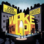 the roots with john legend wake up Verbicides Top 50 Albums of 2010
