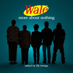 wale more about nothing mixtape Verbicides Top 50 Albums of 2010