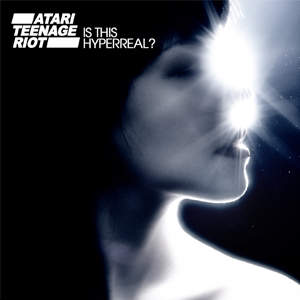 Atari Teenage Riot are also treating fans to a free remix by the LA based ...