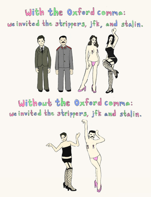 Oxford Comma Strippers, JFK, and Stalin Illustrate Why You Should Use the Serial Comma