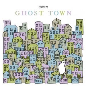 "Owen ""Ghost Town"""