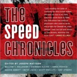 THE SPEED CHRONICLES ed. by Joseph Mattson