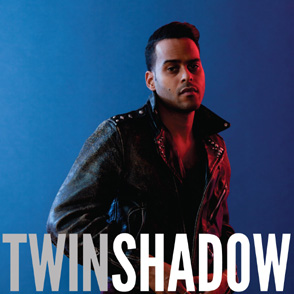 Twin Shadow Confess TWIN SHADOW – Confess