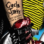 "Circle Jerks Documentary ""My Career as a Jerk"" to Be Released on DVD September 25, 2012"