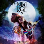 NIKI & THE DOVE – Instinct
