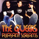 THE QUEERS – Pleasant Screams