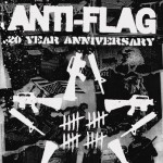 Anti-Flag to Play West Coast 20-Year Anniversary Shows