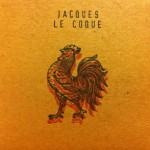 JACQUES LE COQUE – S/T