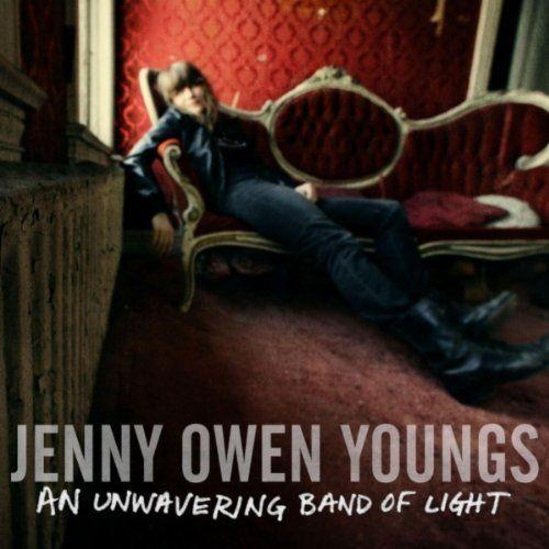 Jenny Owen Youngs - An Unwavering Band of Light