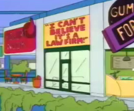 "I Can't Believe It's a Law Firm! (From ""Bart Gets Hit By a Car,"" season 2)"