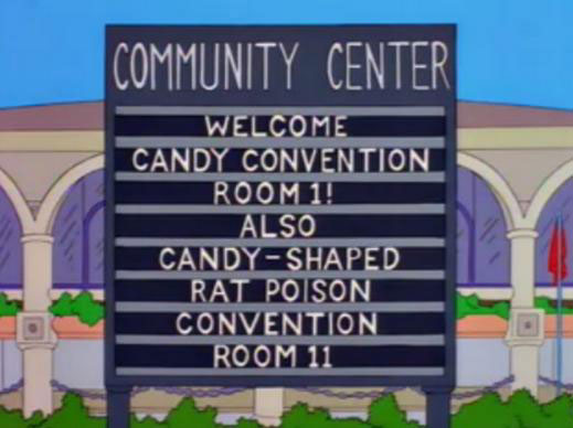 "Candy Convention, Candy-Shaped Rat Poison (From ""Homer Badman,"" season 6)"