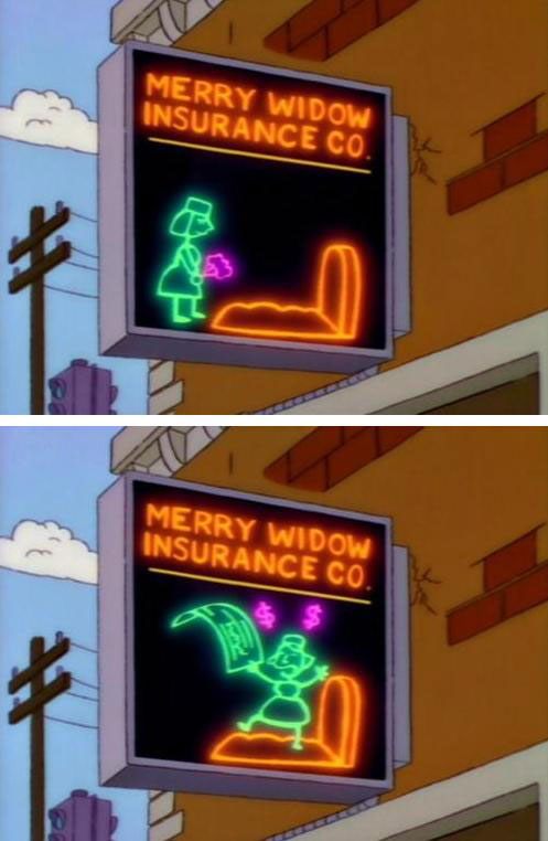 "Merry Widow Insurance Co. (From ""Homer's Triple Bypass,"" season 4)"