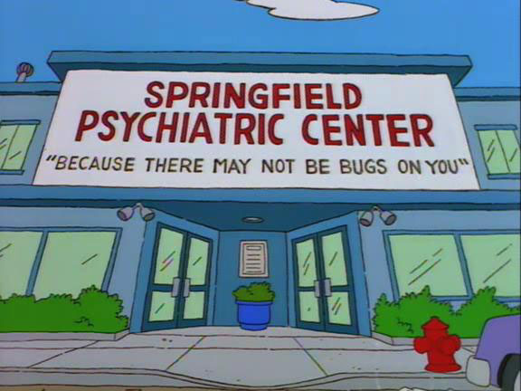 "Springfield Psychiatric Center (From ""Fear of Flying,"" season 6)"
