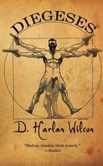 Diegeses by D. Harlan Wilson