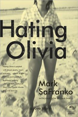Hating Olivia by Mark SaFranko