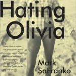 HATING OLIVIA by Mark SaFranko