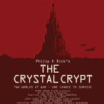"Kick Picks: ""The Crystal Crypt,"" ""Haunted Legs,"" and ""Monster Look-N-Find"""