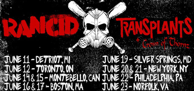 Rancid, Transplants, and Crown of Thornz June 2013 tour dates