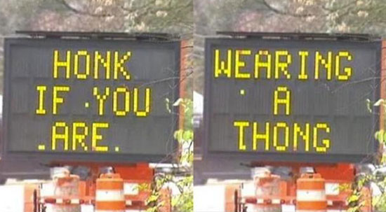 Honk If You Are Wearing a Thong