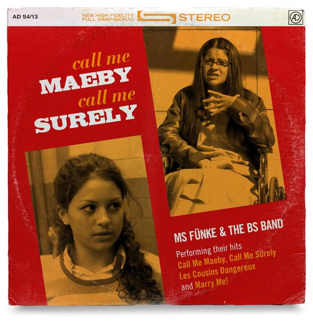 """Maeby Funke """"Call Me Maeby, Call Me Surely"""""""