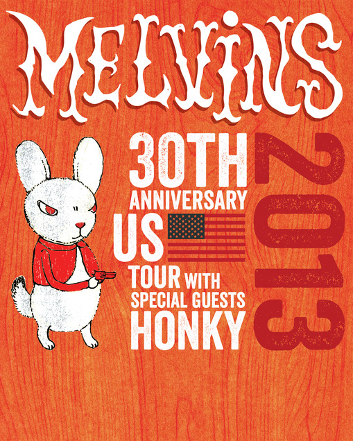 Melvins 2013 30th anniversary tour poster