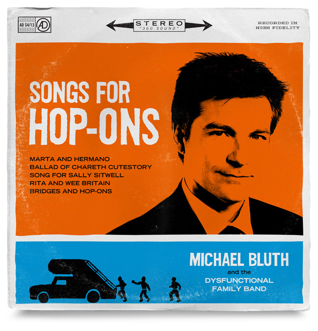 "Michael Bluth ""Songs for Hop-Ons"""