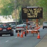 20 Funny Hacked Electronic Road Signs