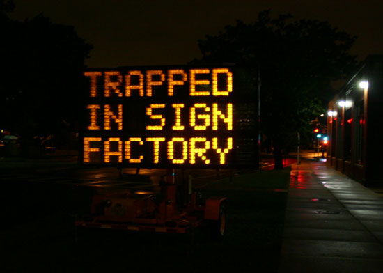 Trapped in Sign Factory