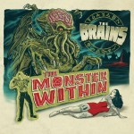 THE BRAINS – The Monster Within