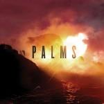 PALMS – S/T