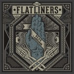 "The Flatliners Announce New Album ""Dead Language,"" 2013 North American and European Tour Dates"