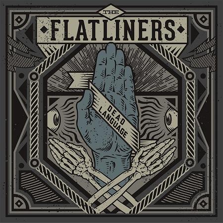 "The Flatliners ""Dead Language"""
