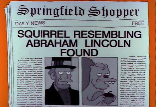 "SQUIRREL RESEMBLING ABRAHAM LINCOLN FOUND, from ""Radio Bart,"" season 3"