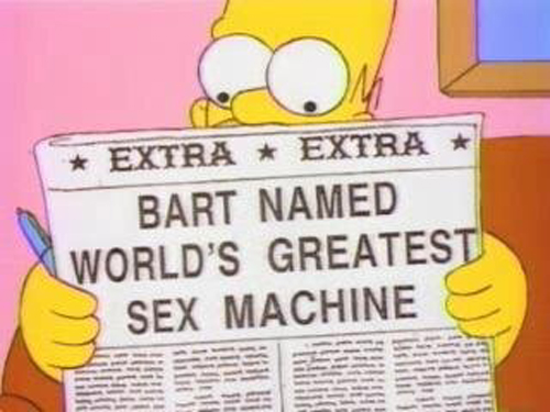 "BART NAMED WORLD'S GREATEST SEX MACHINE, from ""Homer Vs. Patty and Selma,"" season 6"