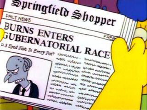 "BURNS ENTERS GUBERNATORIAL RACE, from ""Two Cars in Every Garage and Three Eyes on Every Fish, season 2"