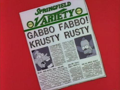 """GABBO FABBO! KRUSTY RUSTY, from """"Krusty Gets Kancelled,"""" season 4"""