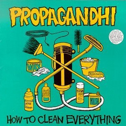 "Propagandhi ""How to Clean Everything"""