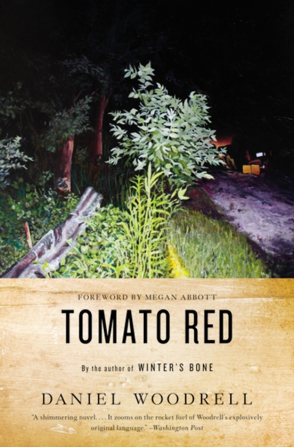 """Tomato Red"" by Daniel Woodrell"