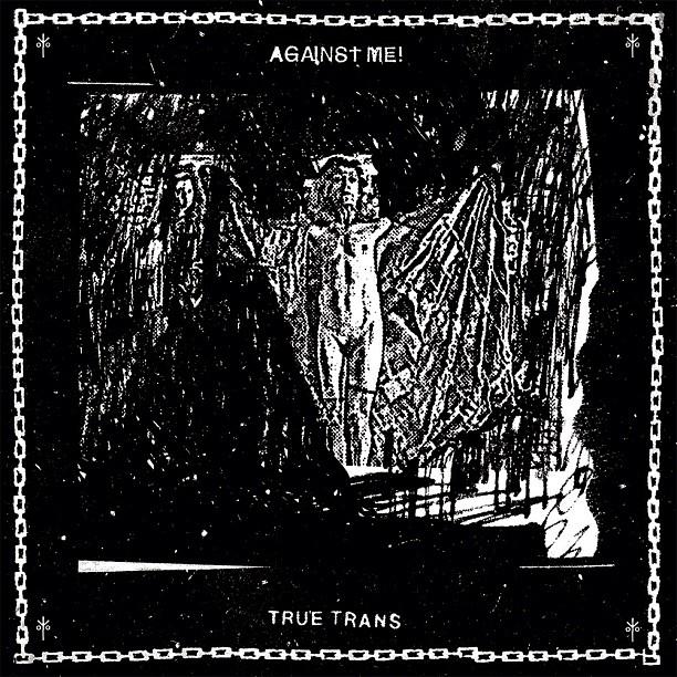 "Against Me! ""True Trans"" EP"