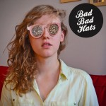 BAD BAD HATS – It Hurts