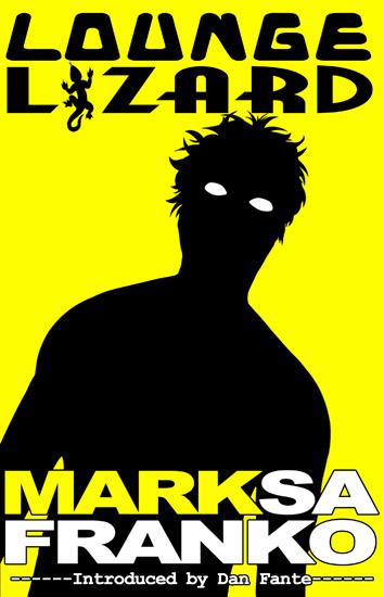 """""""Lounge Lizard"""" by Mark SaFranko"""