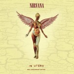 "Nirvana's ""In Utero"" to Be Reissued in September 2013 as 20th Anniversary Edition Box Set With More Than 70 Bonus Tracks"