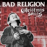 "Bad Religion to Release ""Christmas Songs"" Holiday Album"